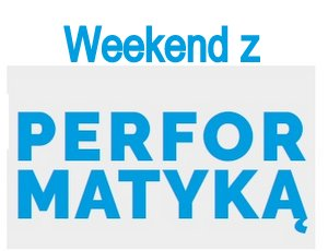 Siódmy Weekend z Performatyką